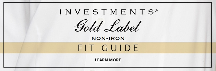 Learn more about Investments gold label non-iron line with this fit guide