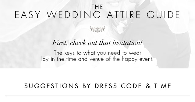 The easy wedding attire guide on Dillards.com