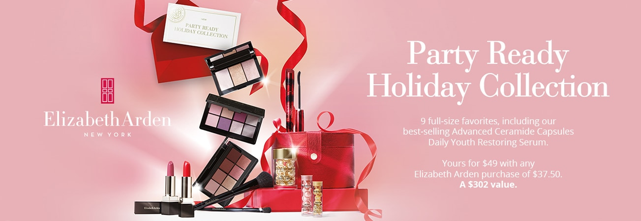 9 Full size favorites yours for $49 with any Elizabeth Arden purchase of $37.50 - A $302 value