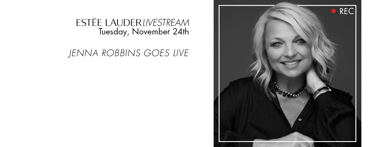 Jenna Robbins is going live - watch the Estèe Lauder livestream