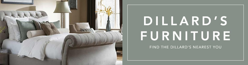 Furniture Locations | Dillards